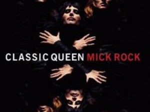 Classic Queen - di Mick Rock