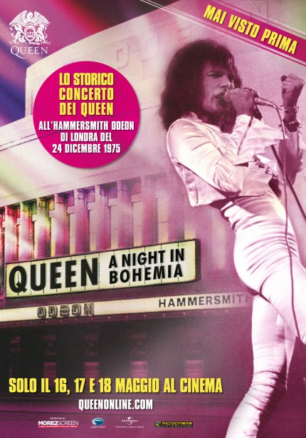 Queen - A Night At Bohemia - 16-17-18 maggio 2016
